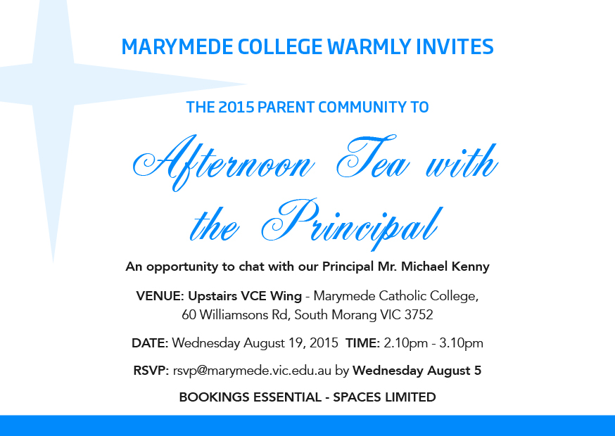 Afternoon tea with the principal term 3 marymede catholic college please note this event invitation is extended to parentsguardians only marymede students will not be permitted to attend stopboris Choice Image